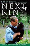 Next of Kin: What My Conversations with Chimpanzees Have Taught Me About Intelli