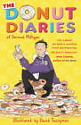 The Donut Diaries by Dermot Milligan, Anthony McGowan (Paperback, 2011)