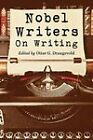 Nobel Writers on Writing by McFarland & Co  Inc (Paperback, 2011)