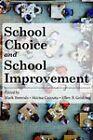 School Choice and School Improvement by Harvard Educational Publishing Group (Hardback, 2011)