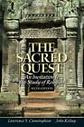 The Sacred Quest: An Invitation to the Study of Religion by Lawrence S. Cunningham, John Kelsay (Paperback, 2012)