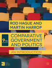 Comparative Government and Politics: An Introduction by Rod Hague, Martin Harrop (Paperback, 2013)