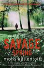 Savage Spring by Mons Kallentoft (Paperback, 2013)