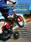 Training Wheels for Student Leaders: A Junior Counseling Program in Action by Autumn Messinger (Paperback, 2004)