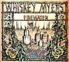 Whiskey Myers - Firewater (2012)