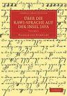 Uber Die Kawi-sprache Auf Der Insel Java by Wilhelm von Humboldt (Paperback, 2011)