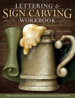 Lettering & Sign Carving Workbook: 10 Skill-building Projects for Carving and Painting Custom Signs by Betty Padden (Paperback, 2011)