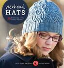 Weekend Hats: 25 Knitted Caps, Berets, Cloches, and More by Melissa LaBarre, Cecily Glowik MacDonald (Paperback, 2011)