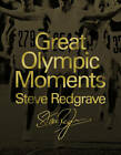 Great Olympic Moments by Steven Redgrave (Hardback, 2011)