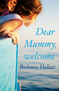 Dear-Mummy-Welcome-Bethany-Hallett-Used-Good-Book