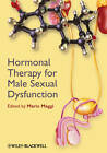 Hormonal Therapy for Male Sexual Dysfunction by John Wiley and Sons Ltd (Hardback, 2012)