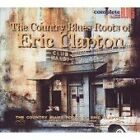 Various Artists - Country Blues Roots of Eric Clapton (2007)