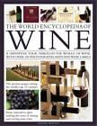 The World Encyclopedia of Wine by Stuart Walton (Hardback, 2011)