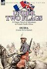 Under Two Flags: A Classic Novel of Adventure in French North Africa by Ouida (Hardback, 2010)