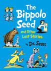 Dr. Seuss: The Bippolo Seed and Other Lost Stories by Dr. Seuss (Hardback, 2011)