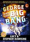 George and the Big Bang by Lucy Hawking, Stephen Hawking (Hardback, 2011)