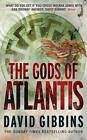 The Gods of Atlantis by David Gibbins (Paperback, 2011)