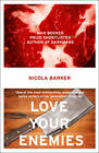Love Your Enemies by Nicola Barker (Paperback, 2011)