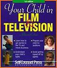 Your Child in Film and Television by Allison Cohee (Paperback, 2003)