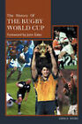 A History of the Rugby World Cup by Gerald Davies (Hardback, 2003)