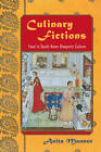 Culinary Fictions: Food in South Asian Diasporic Culture by Anita Mannur (Paperback, 2009)