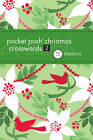 Pocket Posh Christmas Crosswords 2: 75 Puzzles by The Puzzle Society (Paperback, 2011)