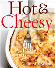 Hot & Cheesy by Clifford A. Wright (Paperback, 2012)