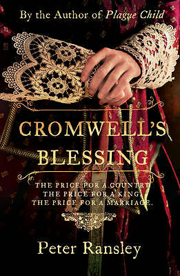 Cromwell's Blessing (Tom Neave Trilogy 2), Peter Ransley | Paperback Book | Good