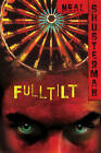 Full Tilt by Neal Shusterman (Paperback, 2010)