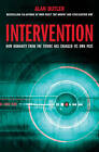 Intervention: How Humanity from the Future Has Changed Its Own Past by Alan Butler (Paperback, 2012)