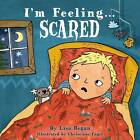 I'm Feeling Scared by Lisa Regan (Hardback, 2012)