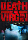 Death of the Virgin (DVD, 2011)