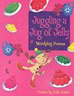 Juggling a Jug of Jelly by Oxford University Press (Paperback, 2001)
