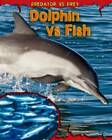 Dolphin Vs Fish by Mary Meinking (Paperback, 2012)
