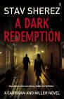 A Dark Redemption by Stav Sherez (Paperback, 2012)