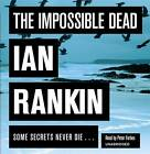 The Impossible Dead by Ian Rankin (CD-Audio, 2011)