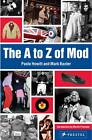A to Z of Mod by Martin Freeman, Paolo Hewitt, Mark Baxter (Paperback, 2012)