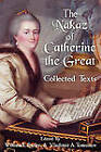 The Nakaz of Catherine the Great: Collected Texts. by Lawbook Exchange, Ltd. (Paperback / softback, 2010)