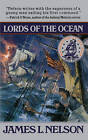 Lords of the Ocean by James L Nelson (Paperback, 2000)
