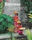 Balinese Gardens by William Warren, Mark Jenkins, Tony Whitten (Hardback, 2006)