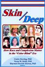 Skin Deep: How Race and Complexion Matter in the  Color-Blind  Era by Cedric Herring (Paperback, 2003)
