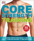 Core Strength Training by DK (Paperback, 2013)