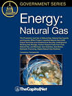 Energy: Natural Gas: The Production and Use of Natural Gas, Natural Gas Imports and Exports, EPAct Project, Liquefied Natural Gas (LNG) Import Terminals and Infrastructure Security, Underground Working Gas Storage, Fischer-Tropsch Fuels from Coal, Natural by Carl E. Behrens, Gene Whitney (Paperback, 2010)