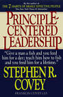 Principle-Centered Leadership: Strategies for Pers Personal & Professional Effectiveness (Paper Only) by Covey (Paperback, 1992)