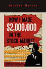 How I Made $2,000,000 in the Stock Market by Nicolas Darvas (Paperback / softback, 2011)