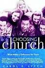 Choosing Church: What Makes a Difference for Teens by Carol E Lytch (Paperback, 2003)