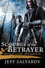 Scourge of the Betrayer by Jeff Salyards (Hardback, 2012)