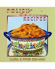 Polish Classic Recipes by Peter Zeranski, Laura Zeranski (Hardback, 2011)