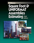 Square Foot and UNIFORMAT Assemblies Estimating by RSMeans (Paperback, 2007)