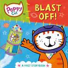 Poppy Cat TV: Blast Off! by Lara Jones (Board book, 2012)